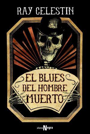 EL BLUES DEL HOMBRE MUERTO *