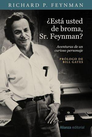 ¿ESTÁ USTED DE BROMA, SR. FEYNMAN? *