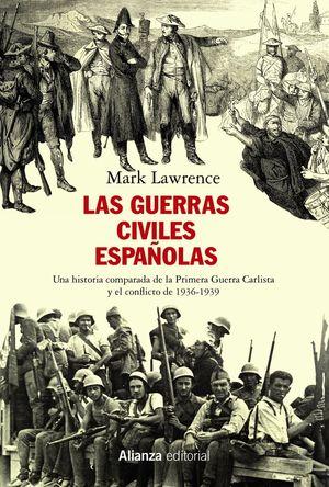 LAS GUERRAS CIVILES ESPAÑOLAS *