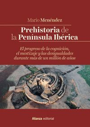 PREHISTORIA DE LA PENÍNSULA IBÉRICA *