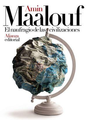EL NAUFRAGIO DE LAS CIVILIZACIONES *