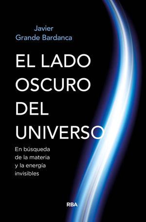 EL LADO OSCURO DEL UNIVERSO  *