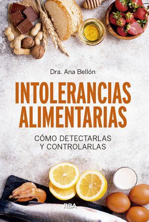 INTOLERANCIAS ALIMENTARIAS *