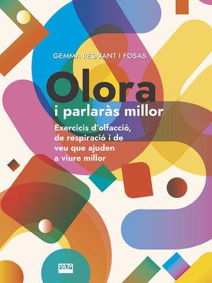 OLORA I PARLARÀS MILLOR *