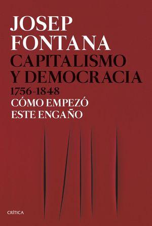 CAPITALISMO Y DEMOCRACIA, 1756-1848 *