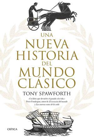 UNA NUEVA HISTORIA DEL MUNDO CLÁSICO *
