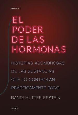 EL PODER DE LAS HORMONAS *