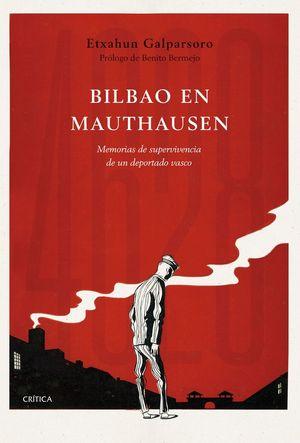 BILBAO EN MAUTHAUSEN *