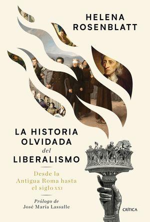 LA HISTORIA OLVIDADA DEL LIBERALISMO *