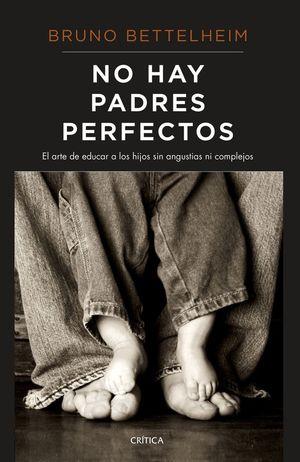 NO HAY PADRES PERFECTOS *