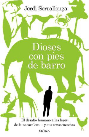 DIOSES CON PIES DE BARRO *