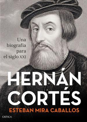 HERNÁN CORTÉS *
