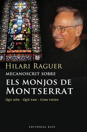 MECANOSCRIT SOBRE ELS MONJOS DE MONTSERRAT *