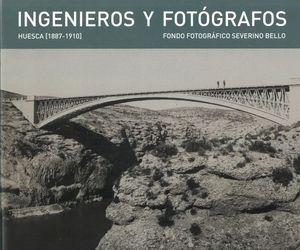 INGENIEROS Y FOTÓGRAFOS HUESCA (1887-1910) *