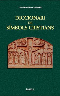 DICCIONARI DE SÍMBOLS CRISTIANS  *