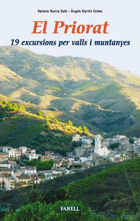 EL PRIORAT.19 EXCURSIONS PER VALLS I MUNTANYES