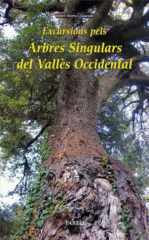EXCURSIONS PELS ARBRES SINGULARS DEL VALLES OCCIDENTAL