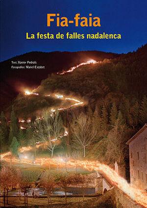FIA-FAIA. LA FESTA DE FALLES NADALENCA