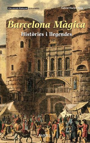 BARCELONA MÁGICA. HISTÒRIES I LLEGENDES