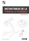 INSTANTÁNEAS DE LA TEORÍA DE LA FOTOGRAFÍA *