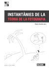 INSTANTÀNIES DE LA TEORIA DE LA FOTOGRAFIA *