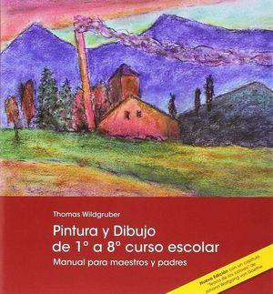 PINTURA Y DIBUJO DE 1º A 8º CURSO ESCOLAR *