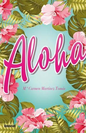 ALOHA *