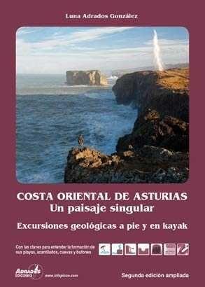 COSTA ORIENTAL DE ASTURIAS. UN PAISAJE SINGULAR