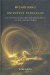 UNIVERSOS PARALELOS *