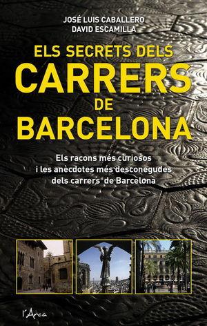 ELS SECRETS DELS CARRERS DE BARCELONA *