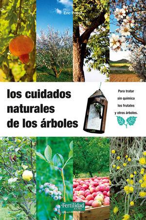 LOS CUIDADOS NATURALES DE LOS ÁRBOLES *