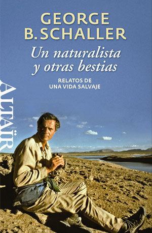 UN NATURALISTA Y OTRAS BESTIAS