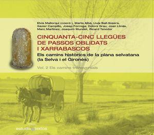 CINQUANTA-CINC LLEGÜES DE PASSOS OBLIDATS I XARRABASCOS VOL.1