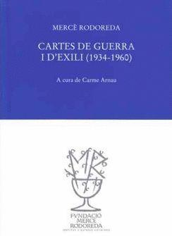 CARTES DE GUERRA I D'EXILI (1934-1960) *