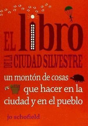 EL LIBRO DE LA CIUDAD SILVESTRE