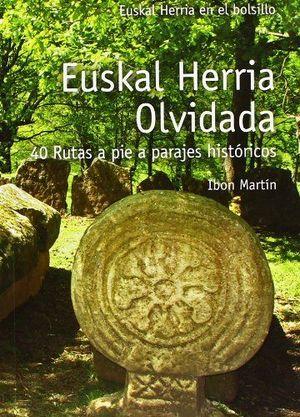 EUSKAL HERRIA OLVIDADA *