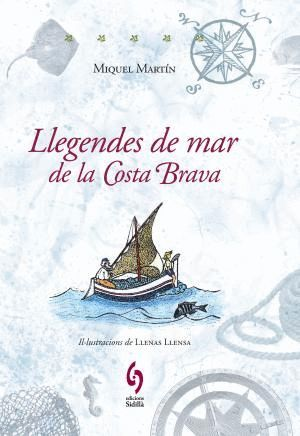 LLEGENDES DE MAR DE LA COSTA BRAVA