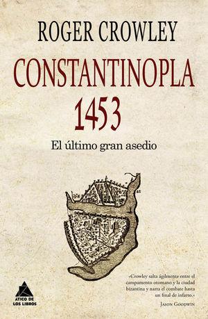 CONSTANTINOPLA 1453 *