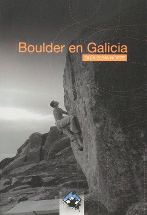 BOULDER EN GALICIA *