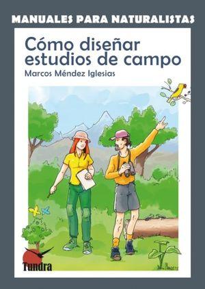 CÓMO DISEÑAR ESTUDIOS DE CAMPO *