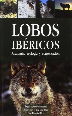 LOBOS IBÉRICOS INDICIOS DE PRESENCIA *