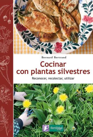 COCINAR CON PLANTAS SILVESTRES  *