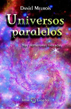 UNIVERSOS PARALELOS ...HAY NUMAROSAS MORADAS *