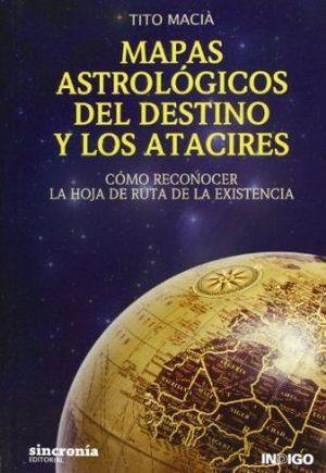 MAPAS ASTROLÓGICOS DEL DESTINO Y LOS ATACIRES *