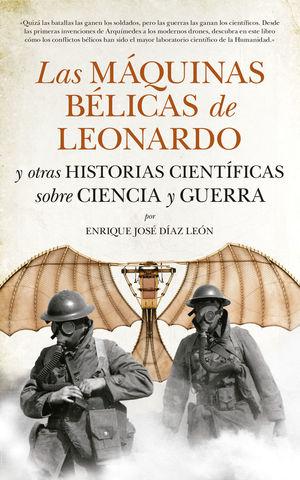 LAS MÁQUINAS BÉLICAS DE LEONARDO *