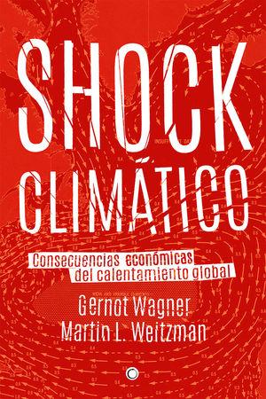 SHOCK CLIMÁTICO *