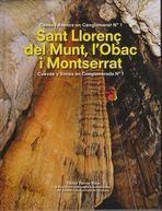 SANT LLORENÇ DEL MUNT, L'OBAC I MONTSERRAT *