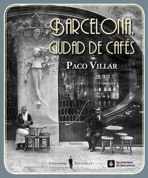 BARCELONA, CIUDAD DE CAFÉS *