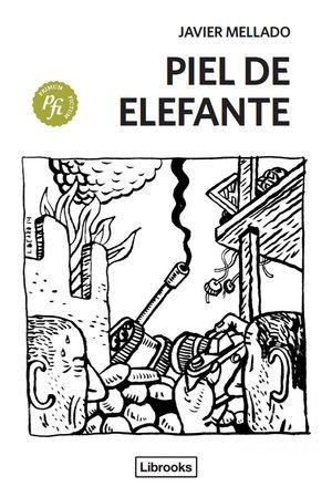 PIEL DE ELEFANTE *