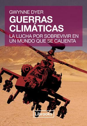 GUERRAS CLIMÁTICAS *